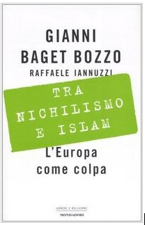 Tra Nichilismo e Islam